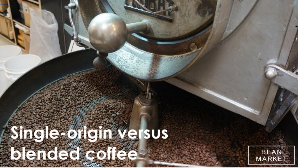 Single origin versus blends Bean Market
